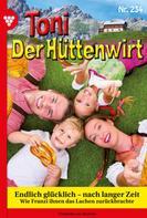 Friederike von Buchner: Toni der Hüttenwirt 234 – Heimatroman