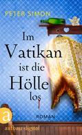 Peter Simon: Im Vatikan ist die Hölle los ★★★