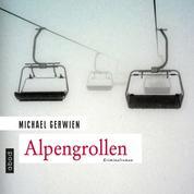 Alpengrollen - Kriminalroman