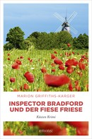 Marion Griffiths-Karger: Inspector Bradford und der fiese Friese ★★★★