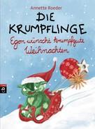 Annette Roeder: Die Krumpflinge - Egon wünscht krumpfgute Weihnachten ★★★★★