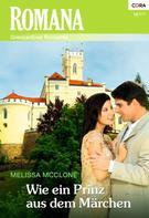 Melissa Mcclone: Wie ein Prinz aus dem Märchen ★★★★