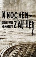Greg van Eekhout: Knochenzauber ★★★★