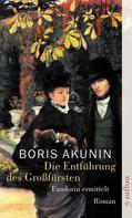 Boris Akunin: Die Entführung des Großfürsten ★★★★★