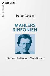 Mahlers Sinfonien - Ein musikalischer Werkführer