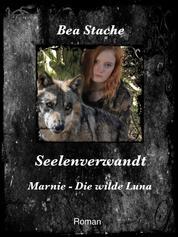 Seelenverwandt, Marnie - Die wilde Luna - Paranormale Fantasy, Jugendliteratur
