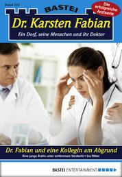 Dr. Karsten Fabian - Folge 145 - Dr. Fabian und eine Kollegin am Abgrund