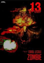 13 SHADOWS, Band 6: ZOMBIE - Horror aus dem Apex-Verlag!
