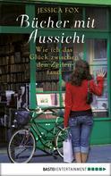 Jessica Fox: Bücher mit Aussicht ★★★