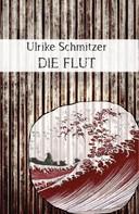 Ulrike Schmitzer: Die Flut ★