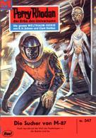 William Voltz: Perry Rhodan 347: Die Sucher von M-87 ★★★★