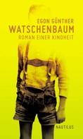 Egon Günther: Watschenbaum ★★★