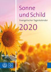 Sonne und Schild 2020 - Evangelischer Tageskalender 2020