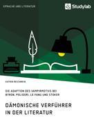 Katrin Reichwein: Dämonische Verführer in der Literatur