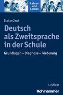 Stefan Jeuk: Deutsch als Zweitsprache in der Schule
