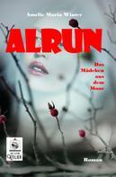 Amelie Maria Winter: Alrun
