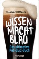 Tina Nachtmann: Wissen macht blau ★★★★