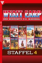 Wyatt Earp Staffel 4 – Western - E-Book 31-40
