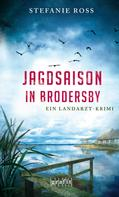 Stefanie Ross: Jagdsaison in Brodersby ★★★★