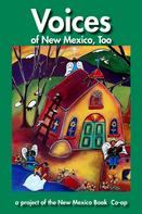 Paul Rhetts: Voices of New Mexico, Too