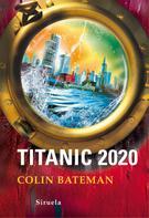 Colin Bateman: Titanic 2020 ★★★★★