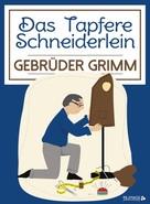 Brüder Grimm: Das Tapfere Schneiderlein