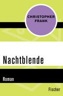 Christopher Frank: Nachtblende