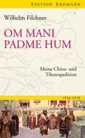 Wilhelm Filchner: Om mani padme hum ★★★★★