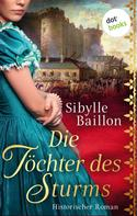 Sibylle Baillon: Die Töchter des Sturms ★★★★