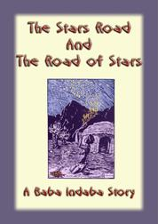 The Stars Road and the Road of Stars - A Baba Indaba Story
