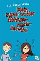 Alexander Vance: Mein super cooler Schluss-mach-Service ★★★★