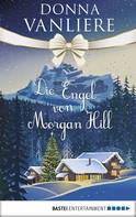 Donna VanLiere: Die Engel von Morgan Hill ★★★★