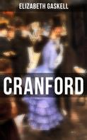 Elizabeth Gaskell: Cranford
