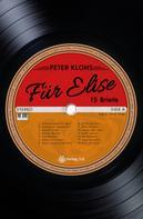 Peter Klohs: Für Elise - 15 Briefe ★★★★★