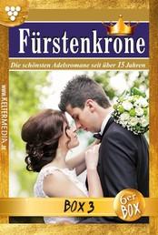 Fürstenkrone Jubiläumsbox 3 – Adelsroman - E-Book 13-18
