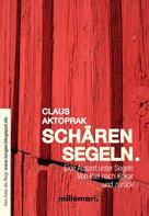 Claus Aktoprak: SchärenSegeln. ★