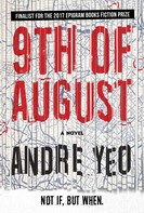 Andre Yeo: 9th of August