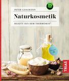 Peter Gehlmann: Naturkosmetik ★★★★