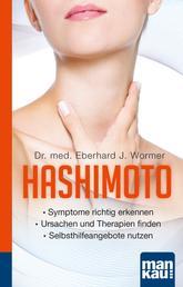 Hashimoto. Kompakt-Ratgeber - - Symptome richtig erkennen - Ursachen und Therapien finden - Selbsthilfeangebote nutzen