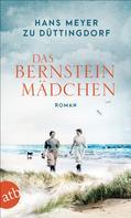 Hans Meyer zu Düttingdorf: Das Bernsteinmädchen ★★★★