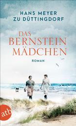 Das Bernsteinmädchen - Roman