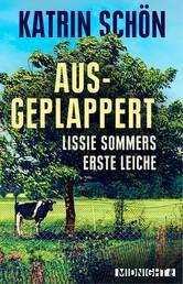 Ausgeplappert - Lissie Sommers erste Leiche