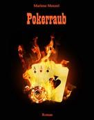 Marlene Menzel: Pokerraub