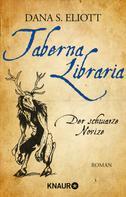 Dana S. Eliott: Taberna Libraria - Der Schwarze Novize ★★★★★