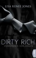 Lisa Renee Jones: Dirty Rich - Verbotenes Verlangen ★★★★
