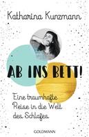 Katharina Kunzmann: Ab ins Bett! ★★★