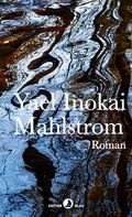 Yael Inokai: Mahlstrom ★★★★