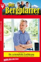 Toni Waidacher: Der Bergpfarrer 384 – Heimatroman