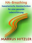 Markus Hitzler: Ha-Breathing