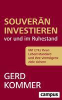 Gerd Kommer: Souverän investieren vor und im Ruhestand ★★★★★